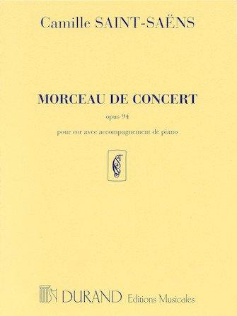 Saint-Saens, Camille: Morceau de Concert, Opus 94 for Horn & Piano