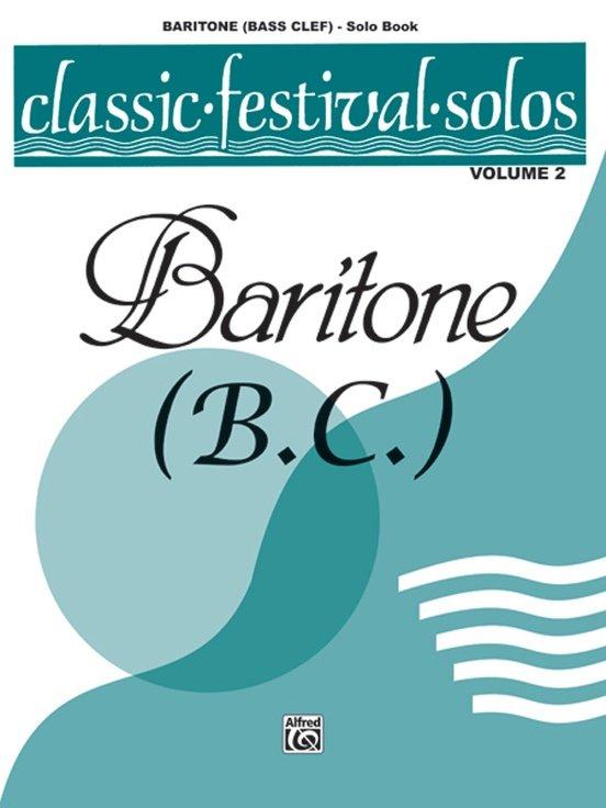 Classic Festival Solos for Baritone B.C. Volume 2 - Solo Book