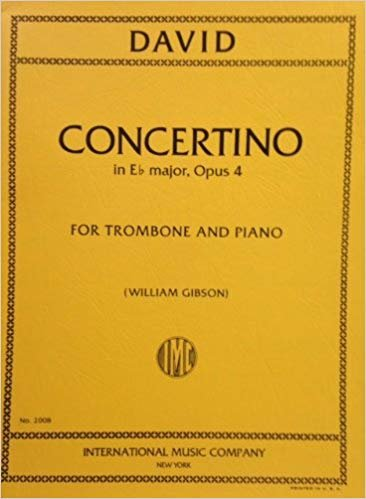 David, Ferdinand: Concertino in Eb Major, Op. 4 for Trombone & Piano