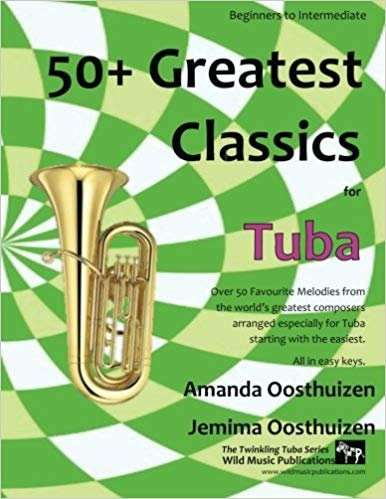 Oosthuizen, Amanda & Jemima: 50+ Greatest Classics for Tuba
