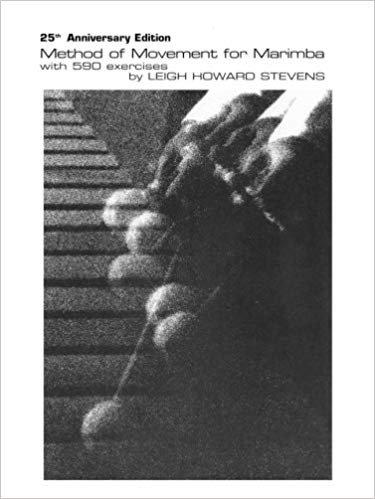 Stevens, Leigh: Method of Movement for Marimba