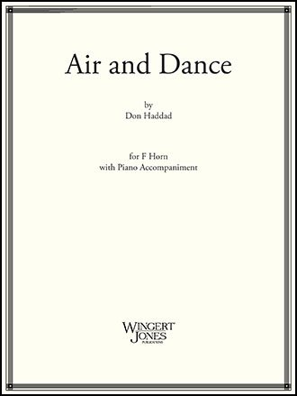 Haddad, Don: Air and Dance for Horn & Piano