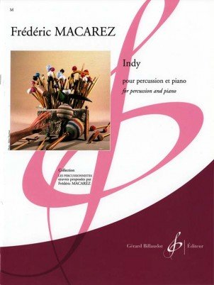 Macarez, Frederic: Indy for Percussion & Piano