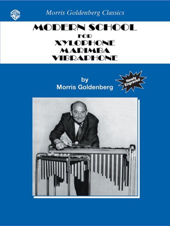 Goldenberg, Morris: Modern School for Xylophone, Marimba, Vibraphone