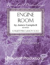 Campbell, James: Engine Room - A Multi-Percussion Solo