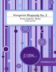 Liszt, Franz (arr. Shaw): Hungarian Rhapsody No. 2 for Brass Quintet