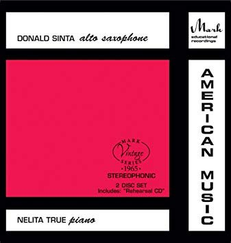 Donald Sinta, Saxophone with Nelita True, Piano American Music (2 Disc Set) CD