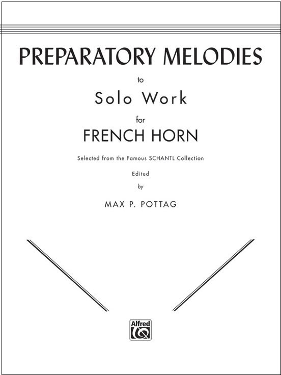 Pottag, Max (ed.): Preparatory Melodies to Solo Work for French Horn