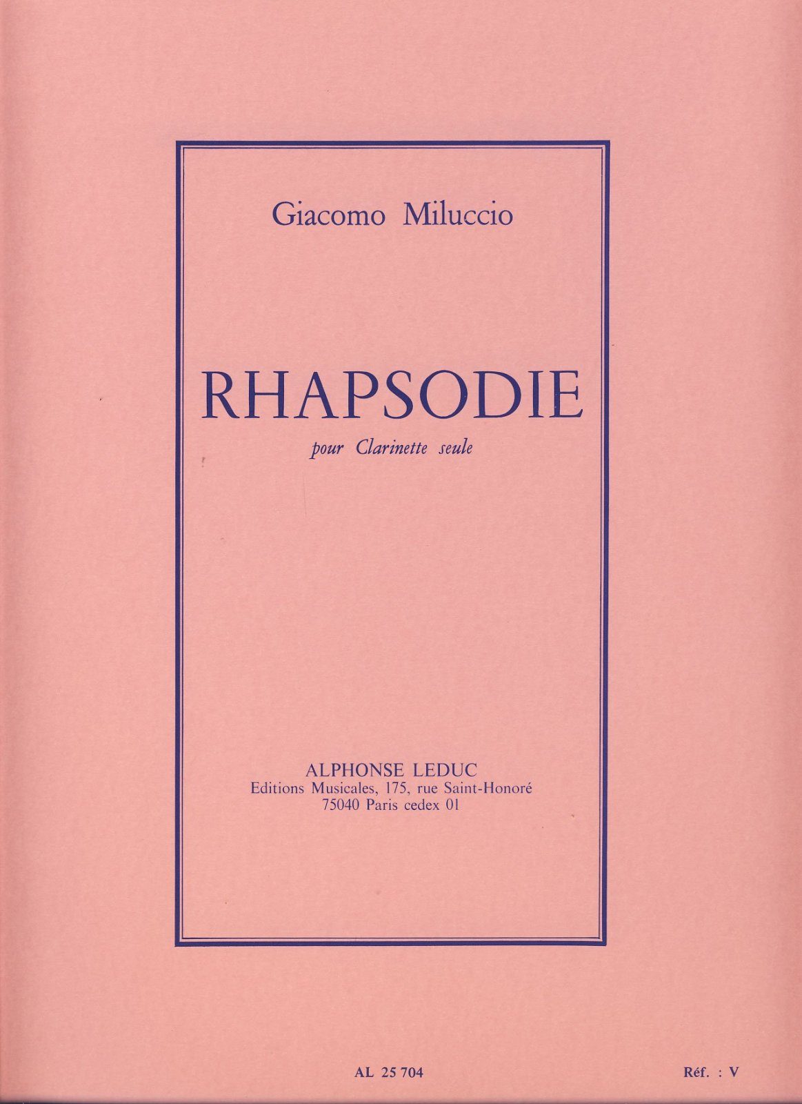 Miluccio, Giacomo: Rhapsodie for Clarinet Solo
