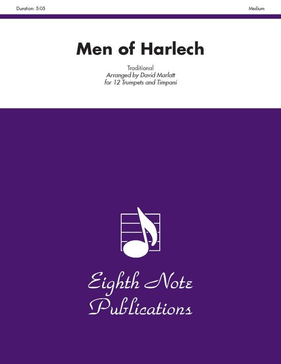 Marlatt, David (arr.): Men of Harlech for 12 Trumpets and Timpani