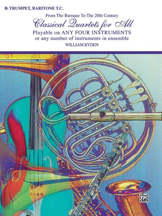 Classical Quartets for All - B-flat Trumpet, Baritone TC