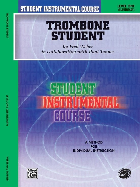 Student Instrumental Course: Trombone Student Level One