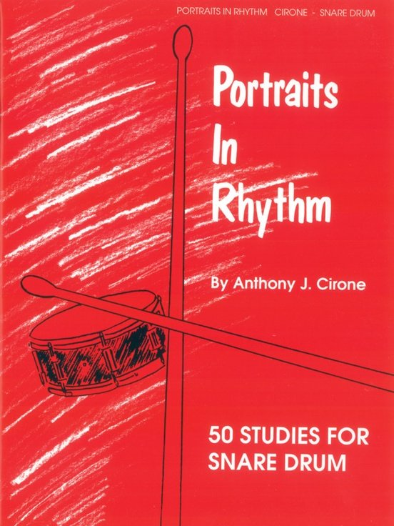 Cirone, Anthony: Portraits in Rhythm - 50 Studies for Snare Drum