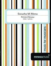 Revesz, Richard: Escucha Mi Ritmo for Tuba & Piano