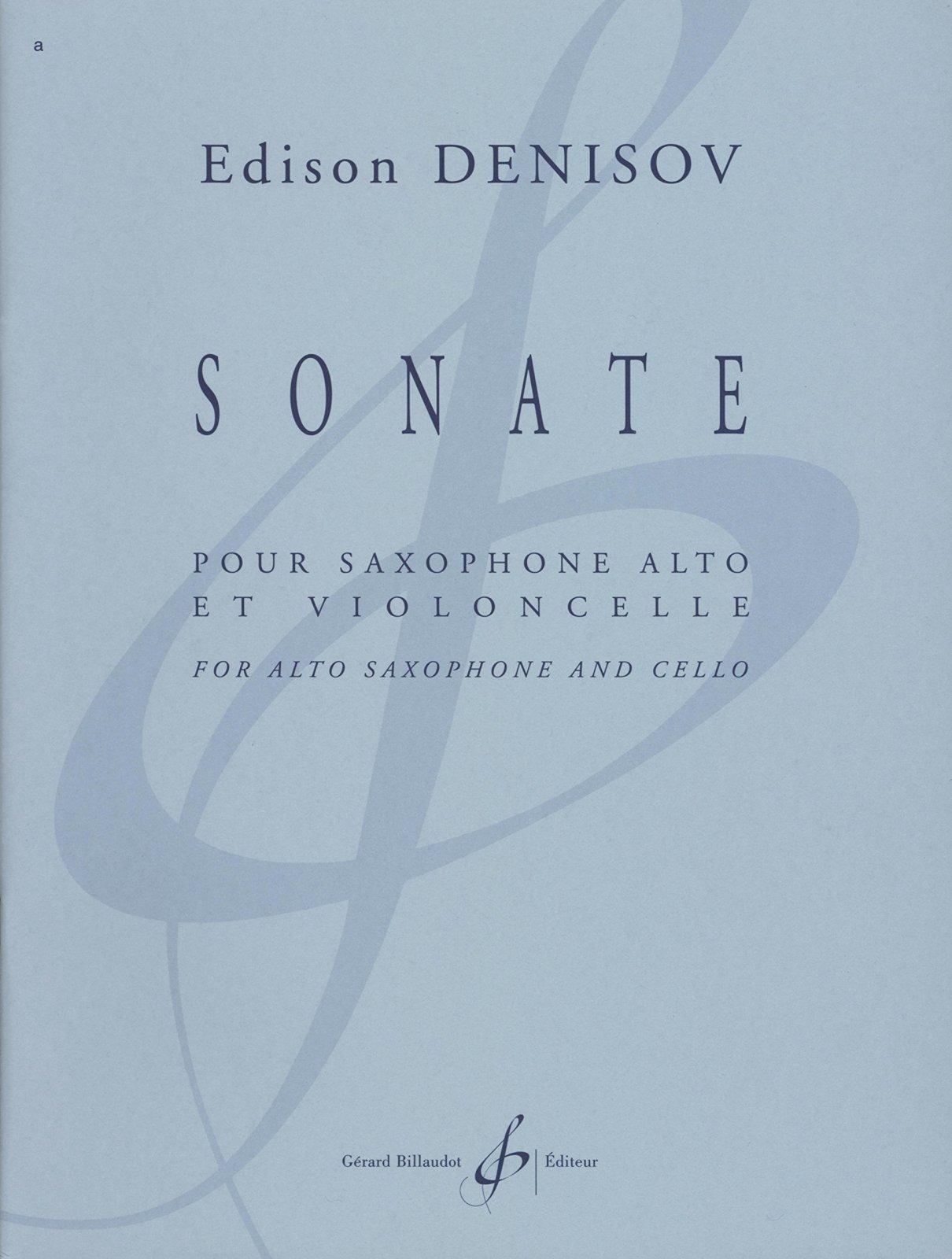 Denisov, Edison: Sonate for Alto Saxophone & Cello