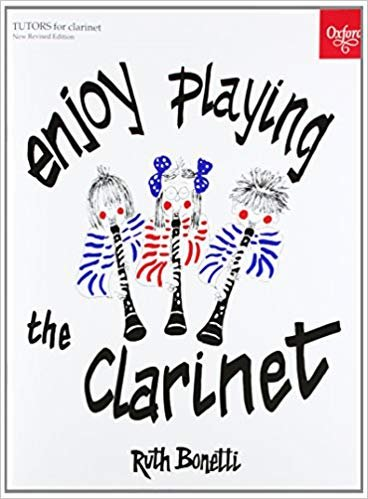 Bonetti, Ruth: Enjoy Playing the Clarinet