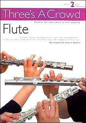Three's A Crowd - Book 2 Easy Intermediate - Flute