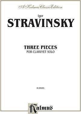 Stravinsky, Igor: Three Pieces for Solo Clarinet