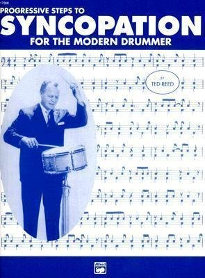 Reed, Ted: Progressive Steps to Syncopation for the Modern Drummer