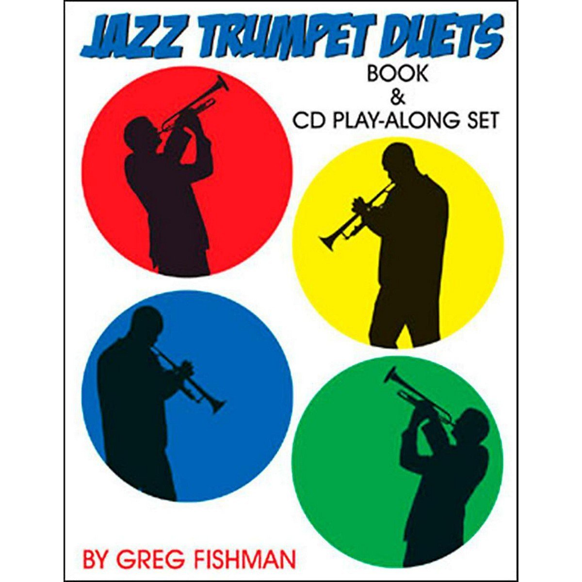 Fishman, Greg: Jazz Trumpet Duets Play-Along