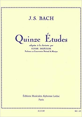 Bach, J.S. (adapted by Delecluse): 15 Etudes for Clarinet
