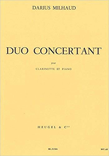 Milhaud, Darius: Duo Concertante for Clarinet & Piano