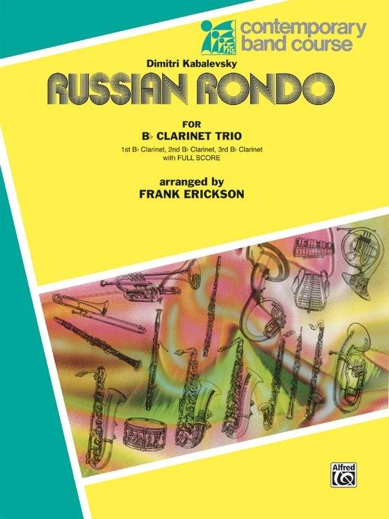 Kabalevsky, Dimitri (arr. Erickson): Russian Rondo for Clarinet Trio