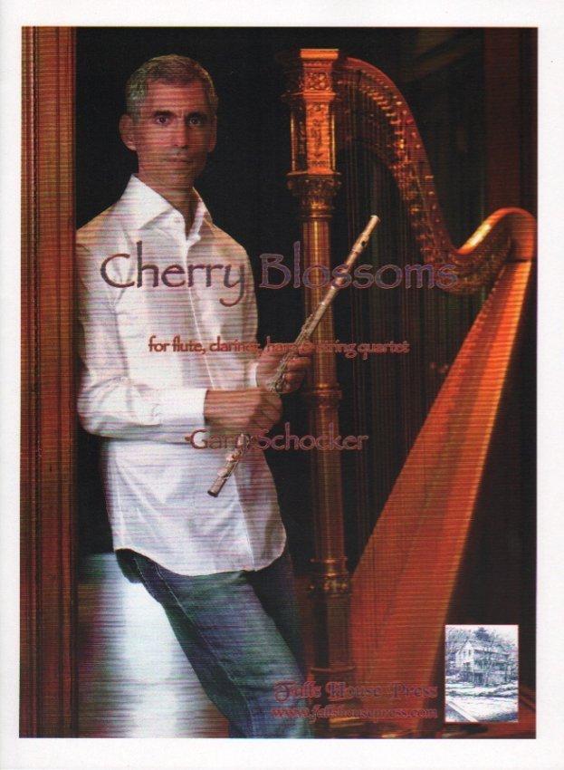 Schocker, Gary: Cherry Blossom for Flute, Clarinet, Harp, & String Quartet