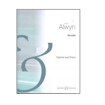 Alwyn, William: Sonata for Clarinet & Piano