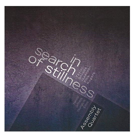 Assembly Quartet In Search of Stillness CD