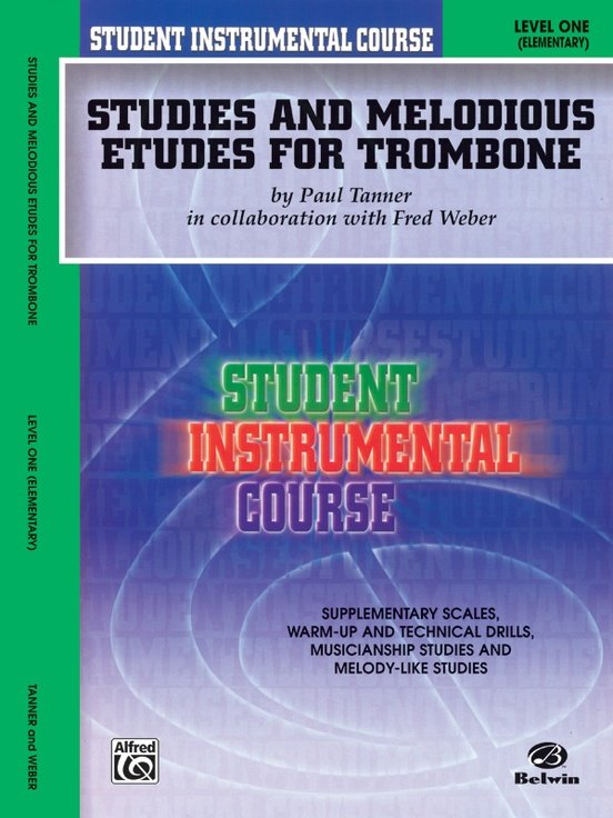 Student Instrumental Course: Studies and Melodious Etudes for Trombone Level One