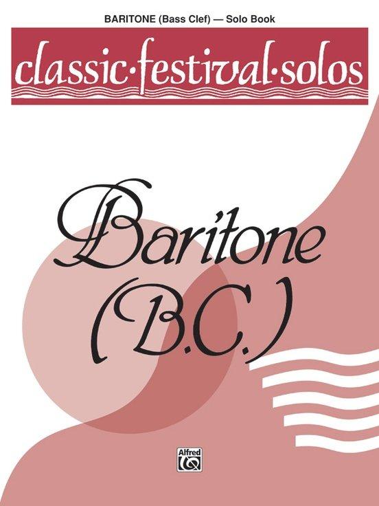 Classic Festival Solos for Baritone B.C. Volume 1 - Solo Book