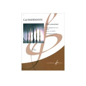 Baermann, Carl: Duo Concertant Op. 4 for Bb Clarinet & Piano