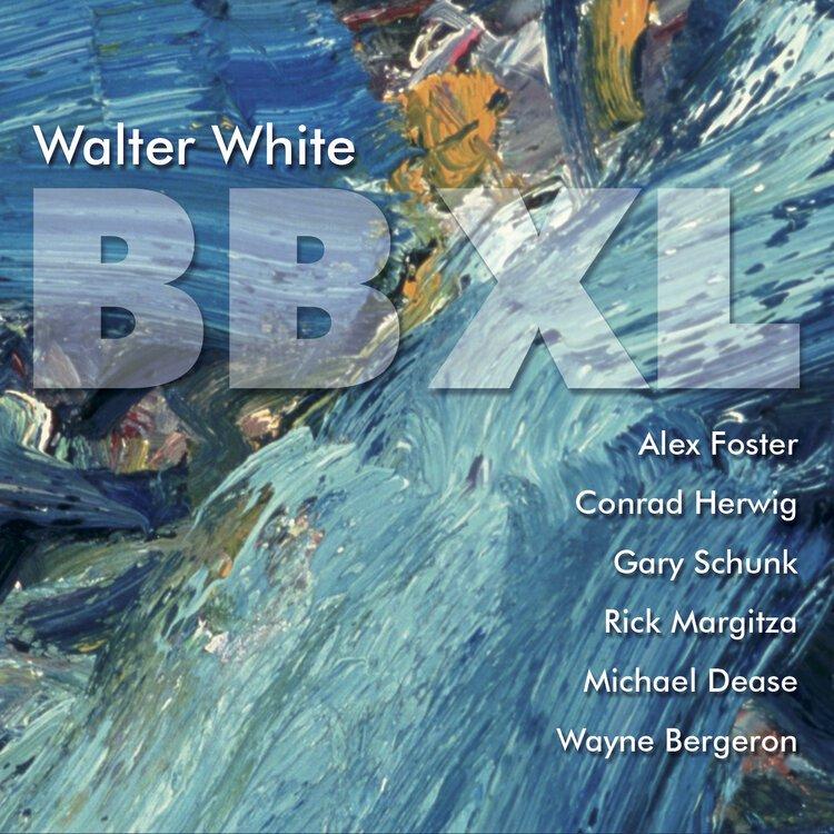 Walter White, Trumpet BBXL CD