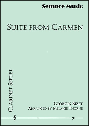 Bizet, Georges (arr. Thorne): Suite from Carmen for Clarinet Septet