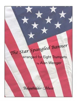 Wenger, Alan (arr.): The Star Spangled Banner for Eight Trumpets