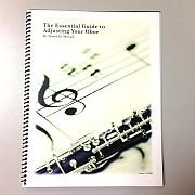 The Essential Guide to Adjusting Your Oboe, by Bruce D. McCall