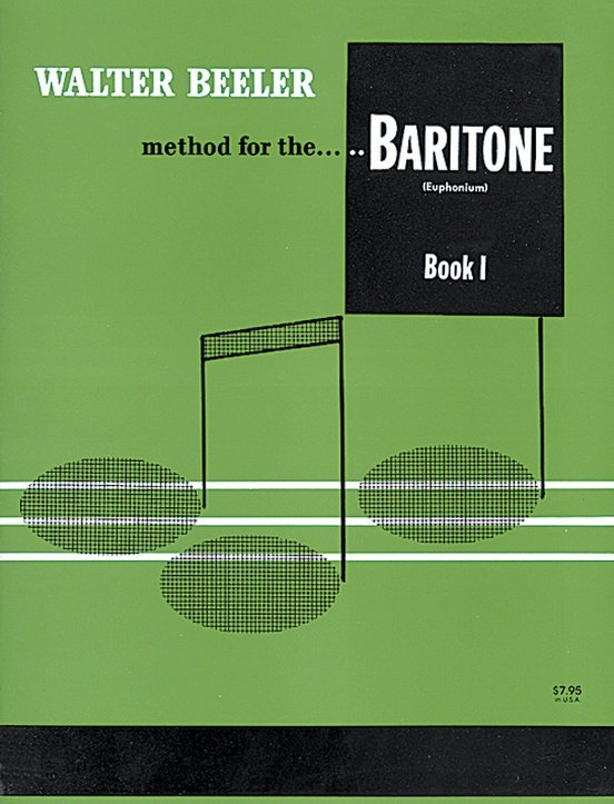 Beeler, Walter: Method for the Baritone Book 1