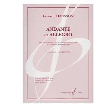 Chausson, Ernest: Andante et Allegro for Clarinet & Piano