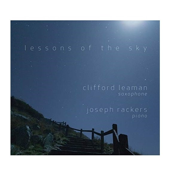 Clifford Leaman, Saxophone Lessons of the Sky CD