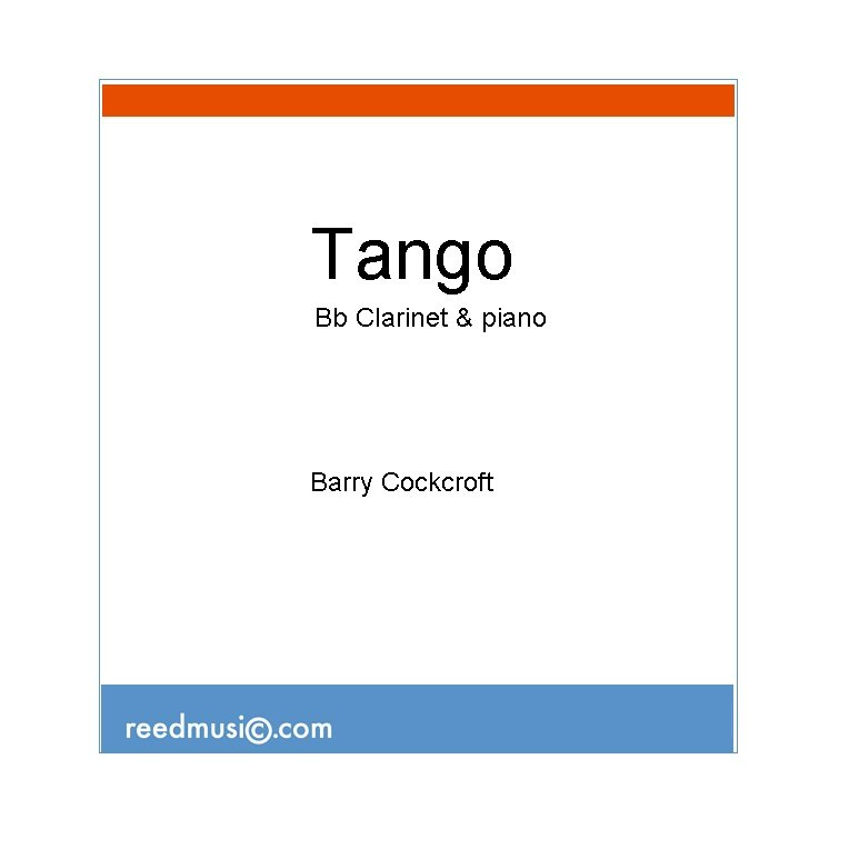 Cockcroft, Barry: Tango for Clarinet & Piano