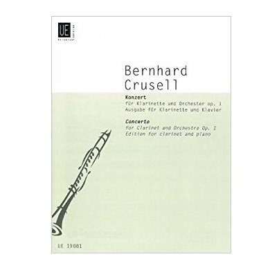 Crusell, Bernhard: Concerto Op. 1 for Clarinet & Orchestra