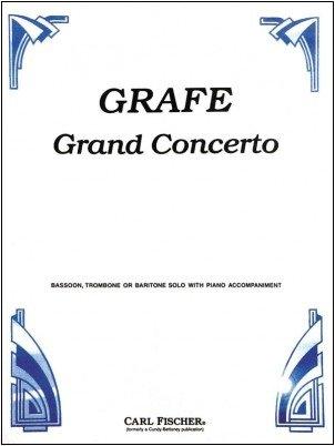 Grafe, Friedebald: Grand Concerto for Bassoon & Piano