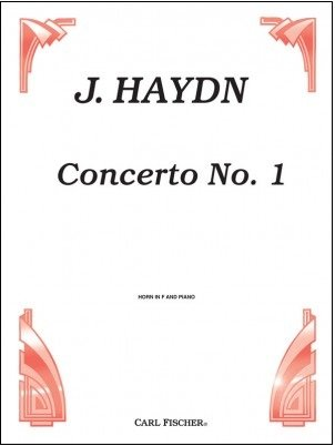 Haydn, Joseph: Concerto No. 1 for Horn in F & Piano