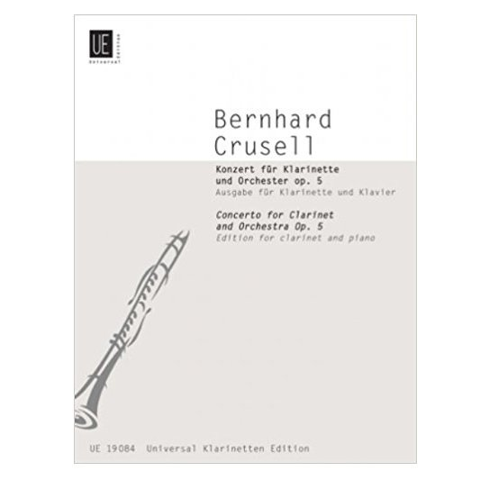 Crusell, Bernhard: Concerto Op. 5 for Clarinet & Orchestra