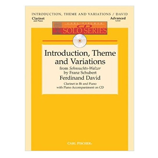 David, Ferdinand: Introduction, Theme and Variations from Sehnsuchts-Walzer by Franz Schubert for Bb Clarinet & Piano