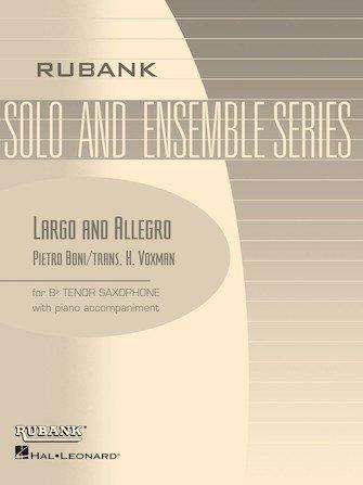 Boni, Pietro (trans. Voxman): Largo and Allegro for Tenor Saxophone & Piano