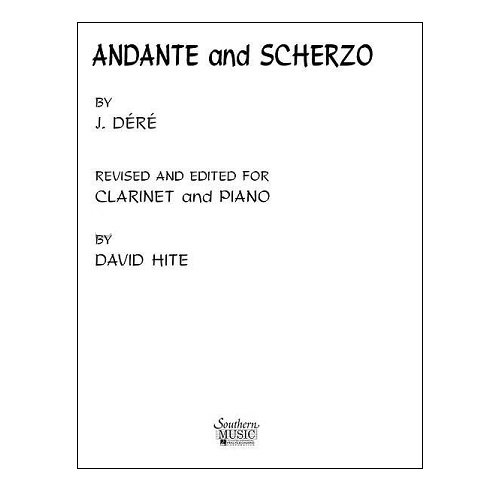 Dere, J.: Andante and Scherzo for Clarinet & Piano