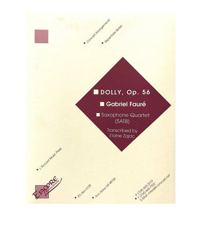 Faure, Gabriel (arr. Zajac): Dolly, Op. 56 for Saxophone Quartet