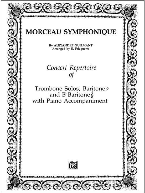 Guilmant, Alexandre (arr. Falaguerra): Morceau Symphonique for Trombone (or Baritone) & Piano